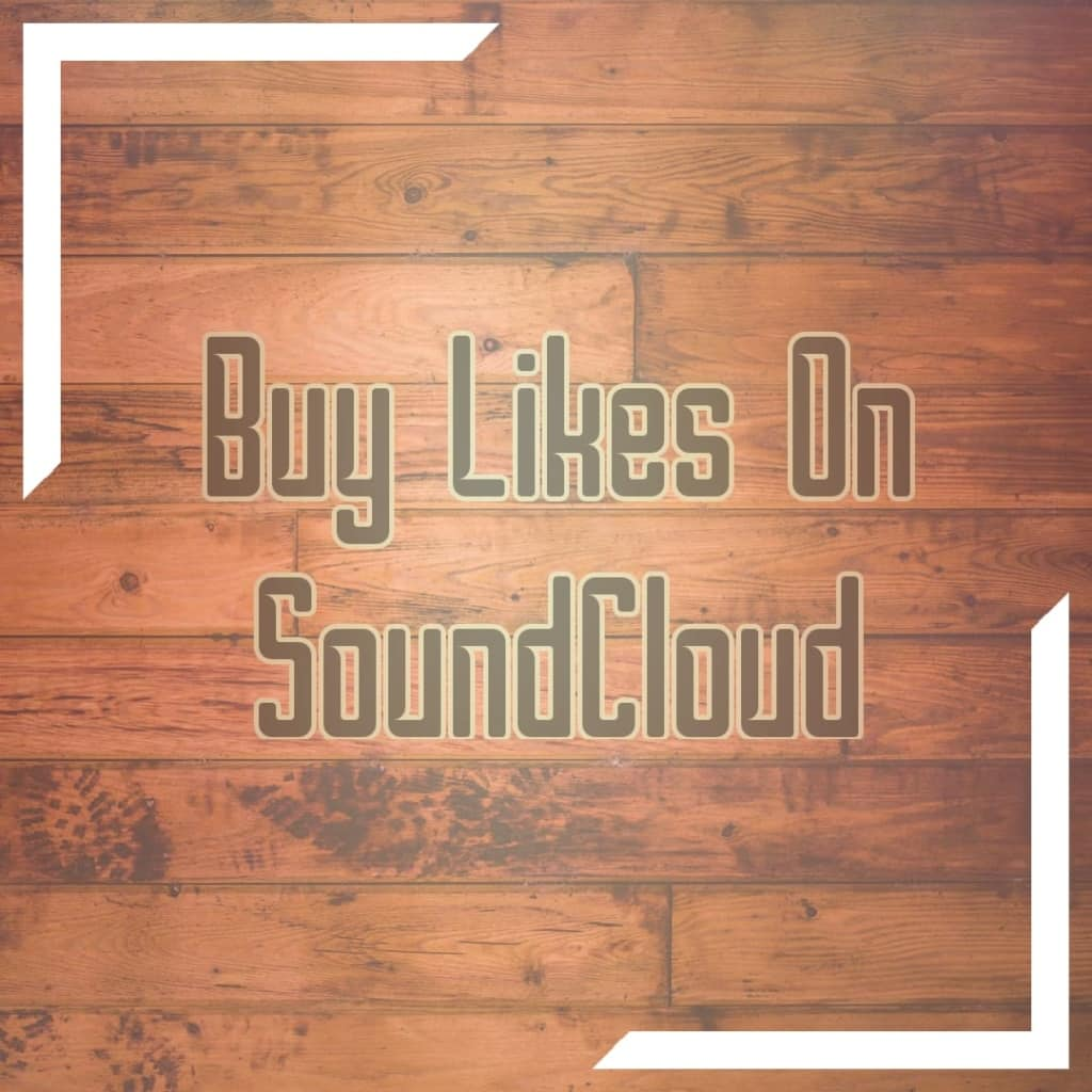 buy likes online for soundcloud