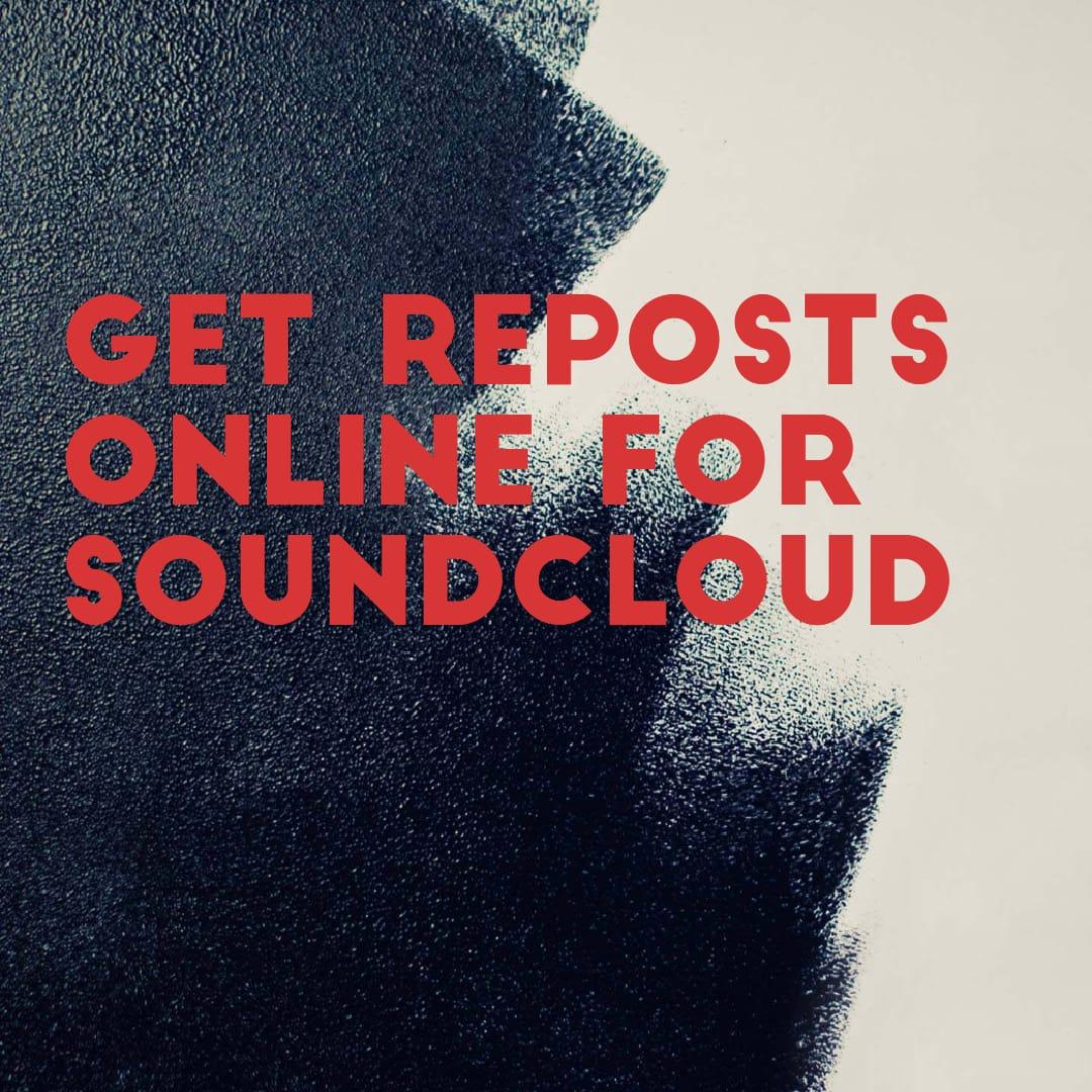 get reposts online for soundcloud