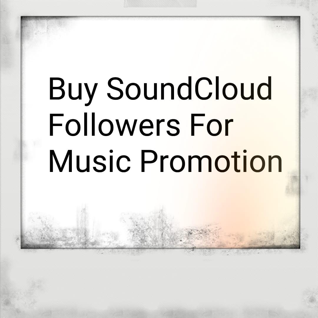 buy followers online for soundcloud