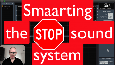Stop Smaarting the Sound System