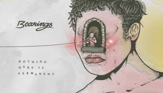 Album Review: Bearings- Nothing Here is Permanent