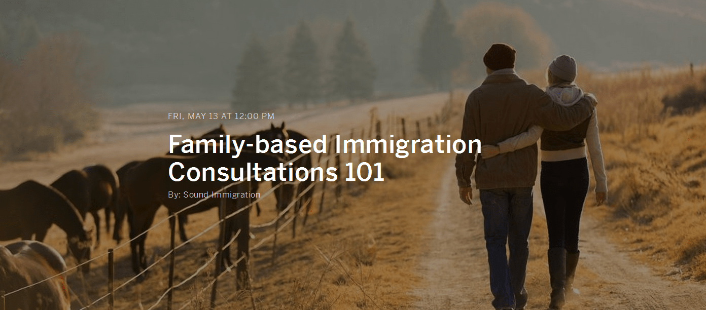 Video: Family-Based Immigration Consultations 101