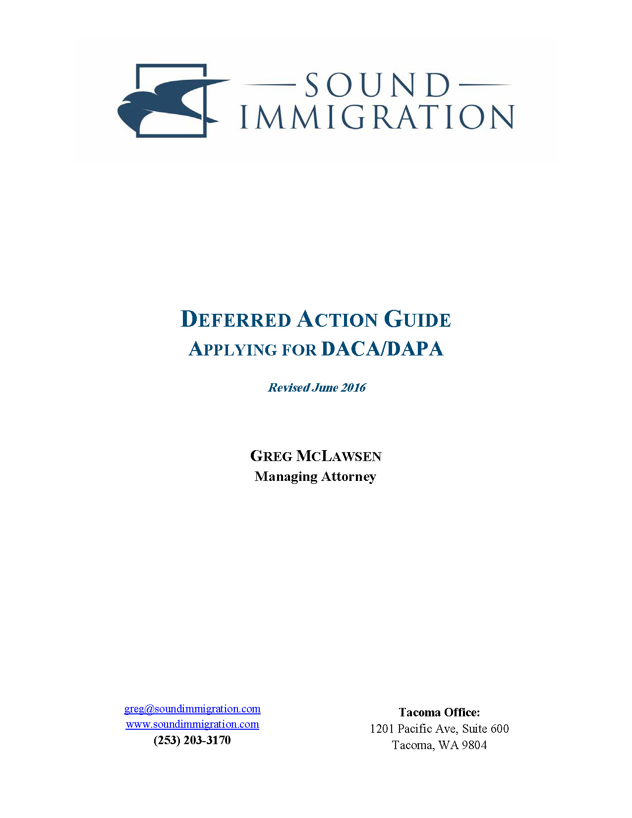 Deferred Action Guide; Applying For DACA/DAPA