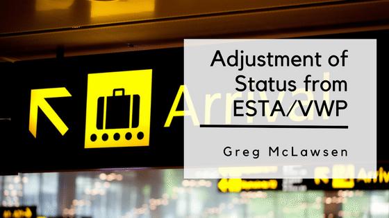 Adjustment Of Status From ESTA/VWP