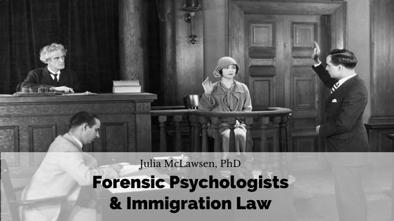 Webinar: Forensic psychologists & immigration law