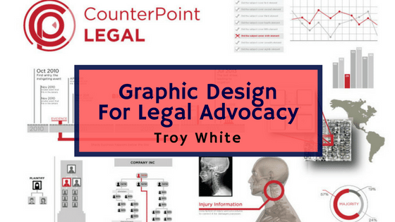 Graphic Design For Legal Advocacy