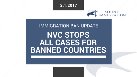 NVC Stops Processing Cases For Citizens Of Banned Countries