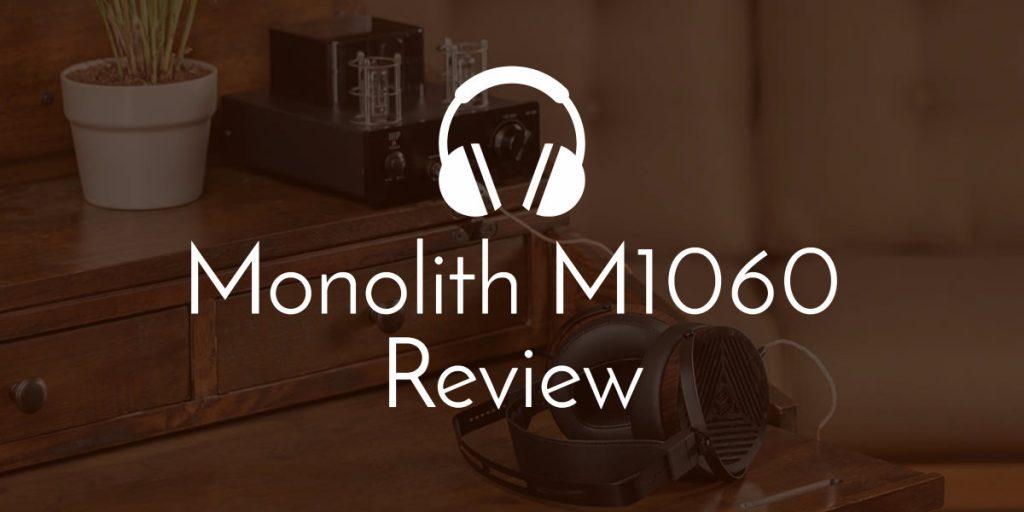 Monoprice Monolith M1060 Planar Headphones Review  Worth It