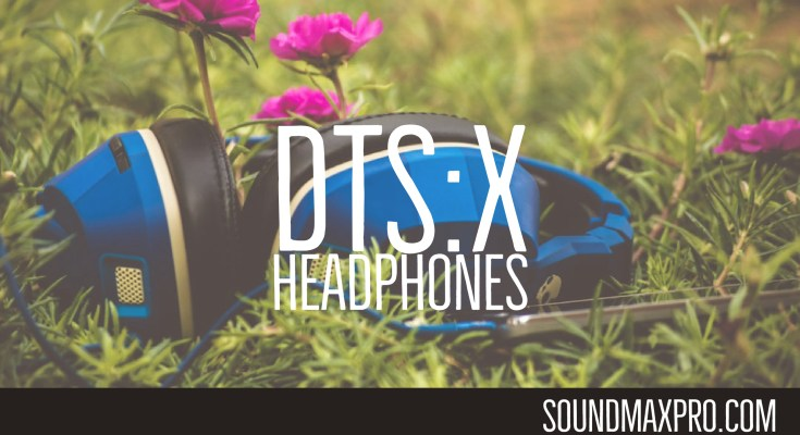 Best DTS X HeadPhones