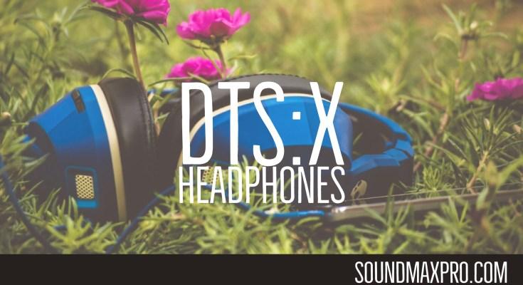 Best DTS X HeadPhones