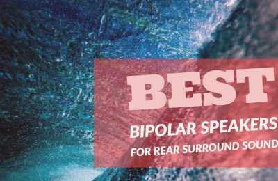 Best Bipolar Speakers
