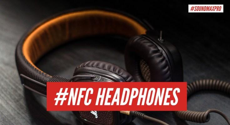 Best Headphones with NFC