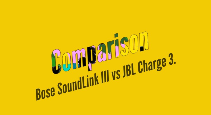 Bose SoundLink III vs JBL Charge 3