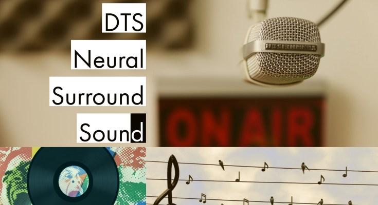 DTS Neural Surround Sound