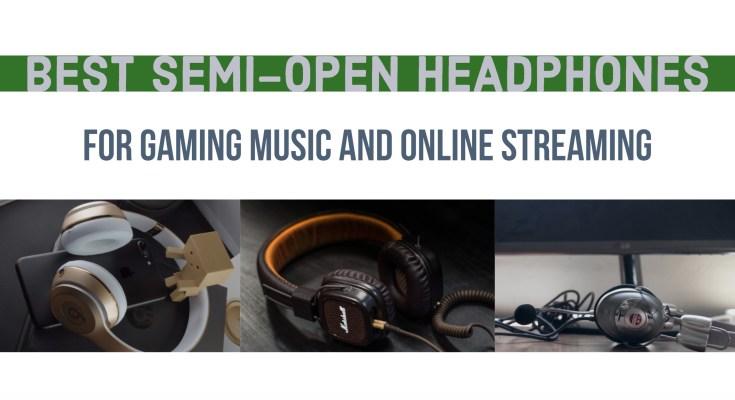 Best Semi-Open Headphones