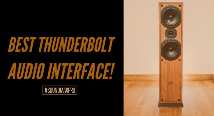Best Thunderbolt Audio Interface