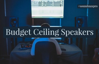 Budget Ceiling Speakers