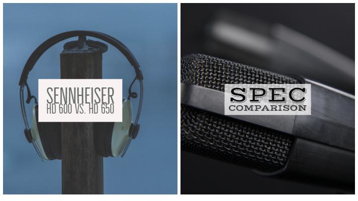 Sennheiser HD 600 vs. HD 650
