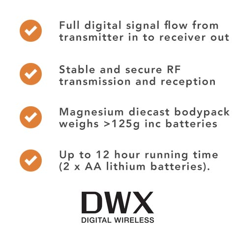 Full digital signal flow from  transmitter in to receiver out, Stable and secure RF transmission and reception, Magnesium diecast bodypack weighs >125g inc batteries, Up to 12 hour running time  (2 x AA lithium batteries).