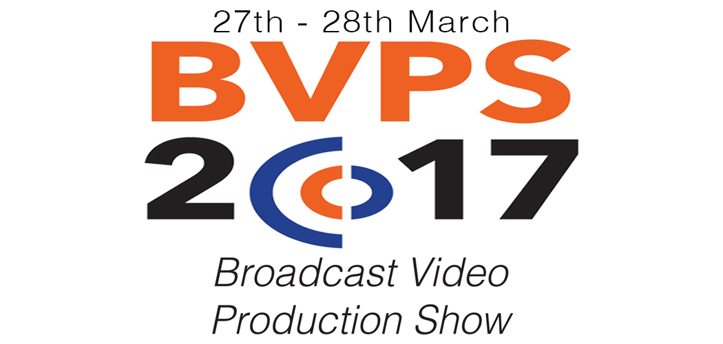 BVPS2017 with Camerakit, DPA Microphones, Sony and Bubblebee Industries