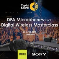 Capital Sound, DPA Microphones and Sony Digital Wireless