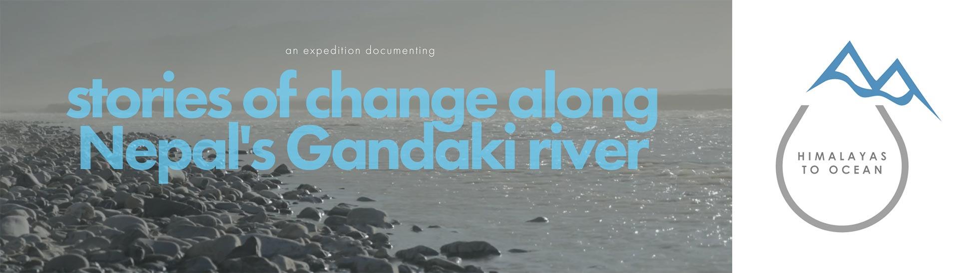 Himalayas to Ocean - Stories of change along Nepal's Gandaki River