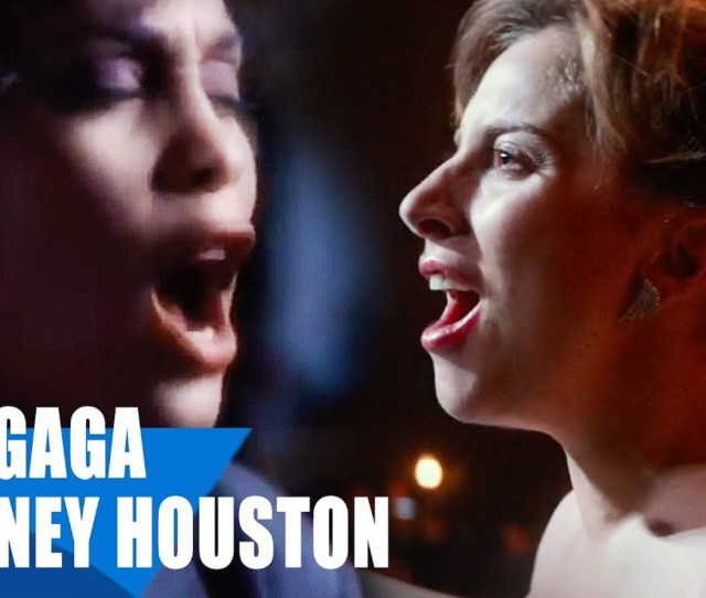 This Stunning Mash Up Of Gagas Ill Never Love Again And Whitney I Will Always Love You Will Give You Chills