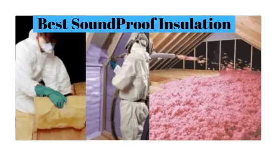 Best SoundProof Insulation