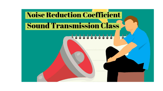 Noise reduction coefficinet vs sound transmission class