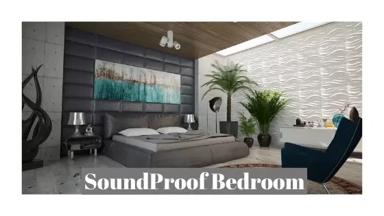 5 Quick Guide on How To soundproof a Bedroom From Outside Noise