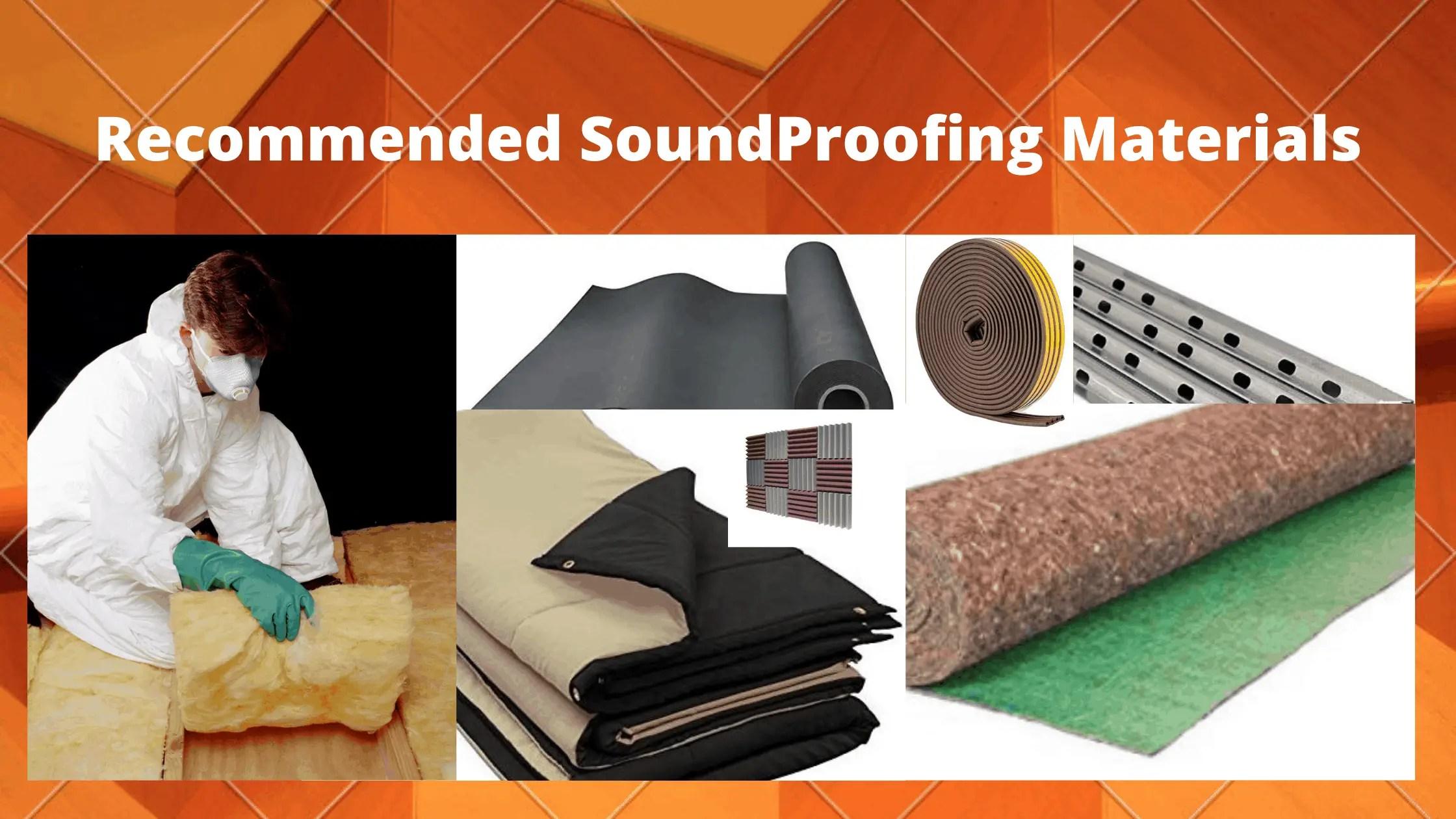 Best soundproofing materials