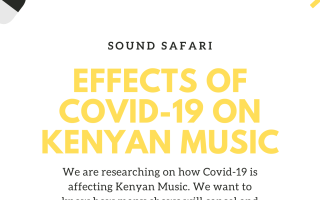 Effects of Covid-19 on Kenyan Music