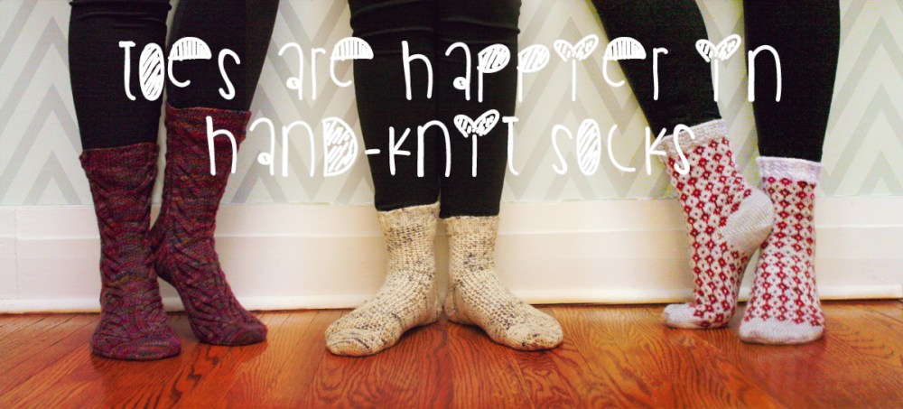 quote: toes are happier in hand-knit socks