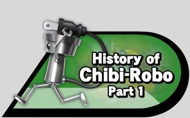 History Chibi Robo