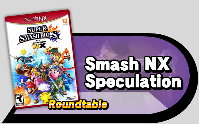 Smash NX Speculation Roundtable | Source Gaming