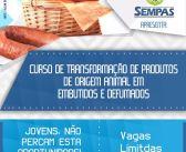 Secretaria de Promoção Social, CRAS e SENAR realizam curso de Embutidos e Defumados em Soure