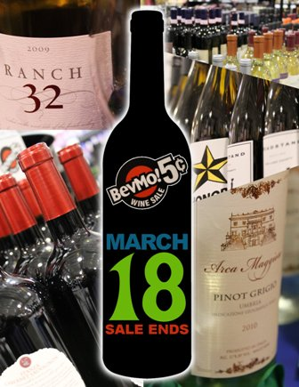 BevMo's 5 Cent Wine Sale is a great time to sample and stock.