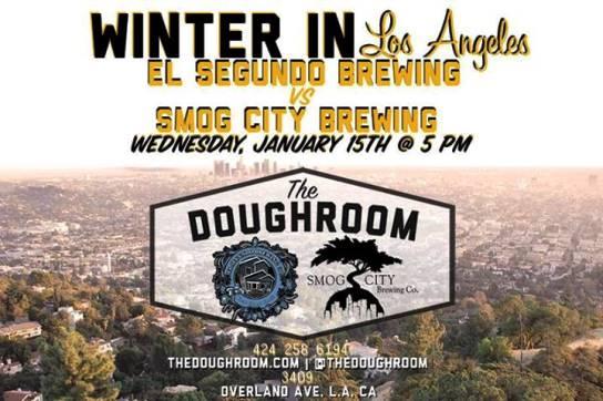 El Segundo Brewing and Smog City at the Doughroom.