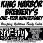 First Anniversary Bash at King Harbor Brewery, Saturday April 11