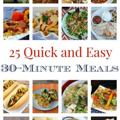 25 Quick and Easy 30-Minute Meals
