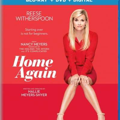 Win a copy of Home Again on Blu-Ray + DVD starring Reese Witherspoon #HomeAgainMovie