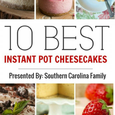 10 Best Instant Pot Cheesecake Recipes