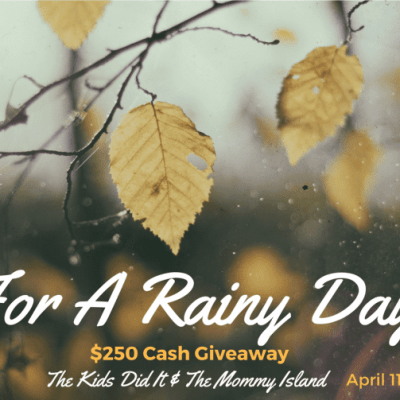 Win $250 For A Rainy Day April Cash Event – Ends 4/30