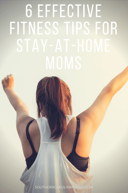 Fitness Tips for Stay-At-Home Moms