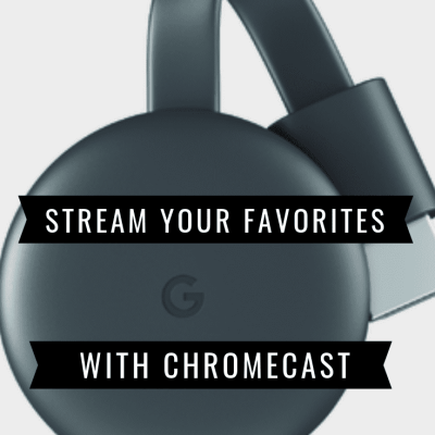 Stream Your Favorites with Chromecast at Best Buy