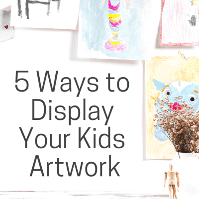 5 Creative Ways to display Kids Artwork at home