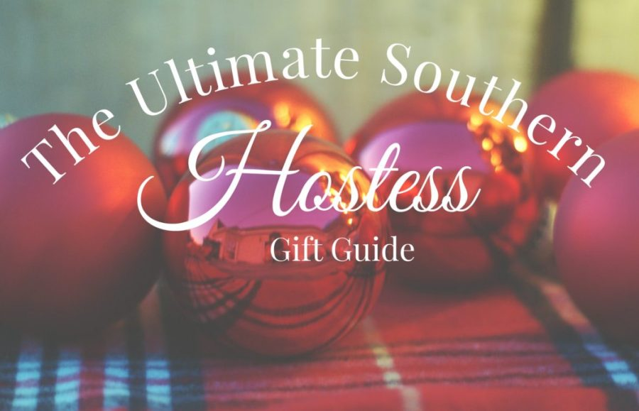 12 gifts for the Southern Hostess in your life! | Southern holiday gift guide |