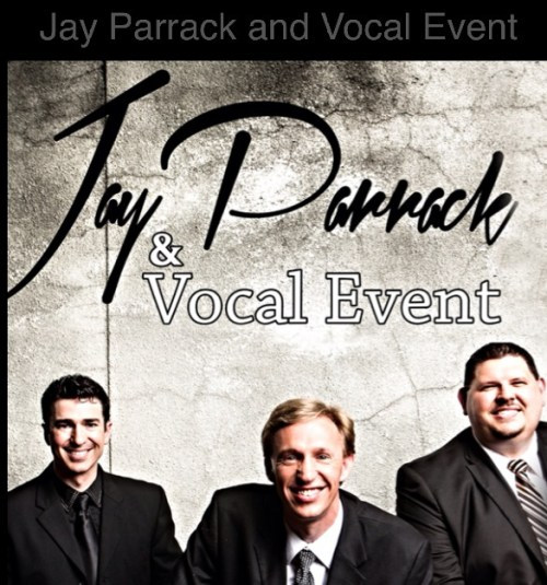 Jay Parrack & Vocal Event