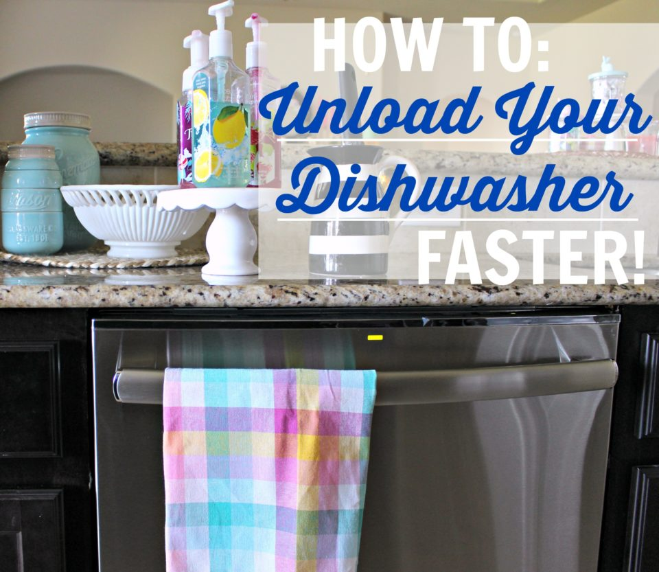 How To Unload Your Dishwasher Faster