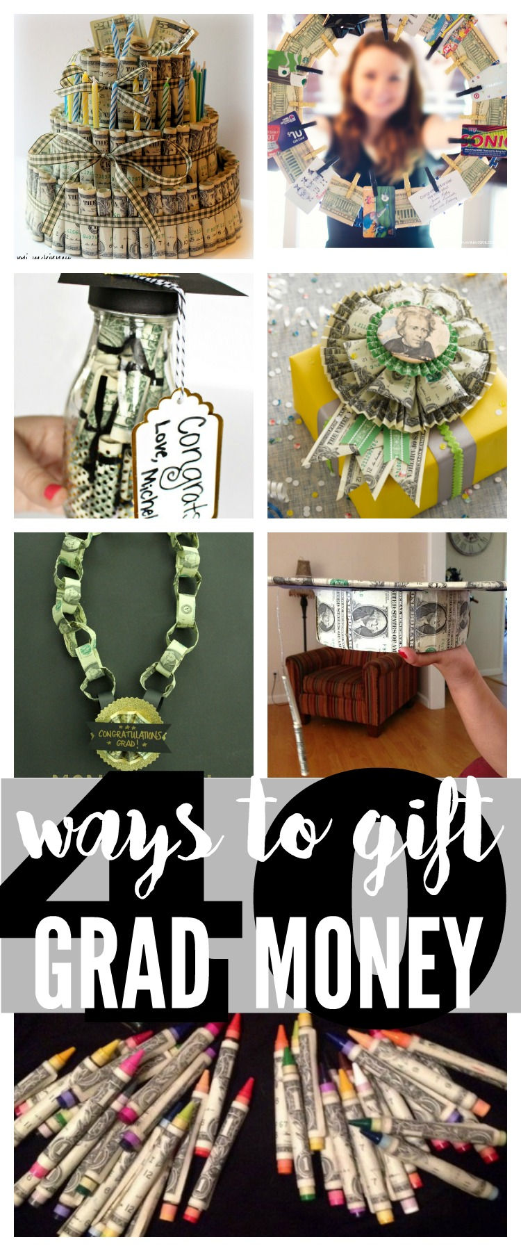 40 Creative Money Gifts for the Grad!